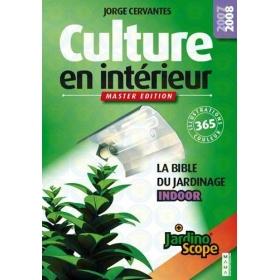 Culture en intérieur (Master edition)